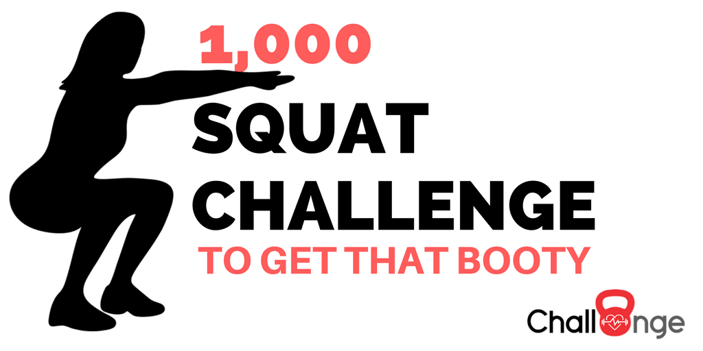 The 1,000 Squat Challenge To Get The Booty You Always Wanted